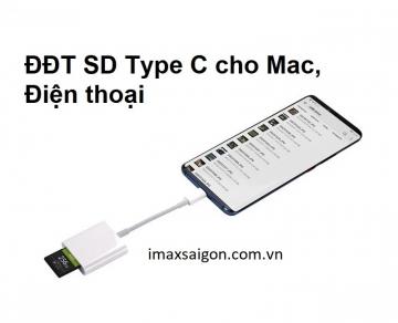 ĐẦU ĐỌC THẺ SD TYPE C CHO MAC, ĐIỆN THOẠI